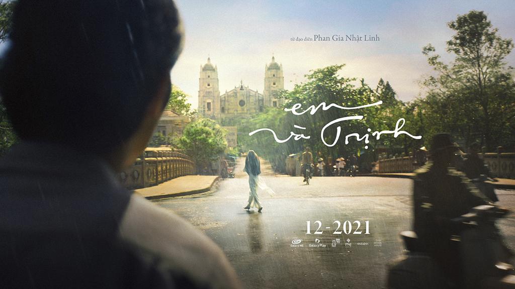 Phim Em và Trịnh dự tính ra mắt vào cuối năm 2021
